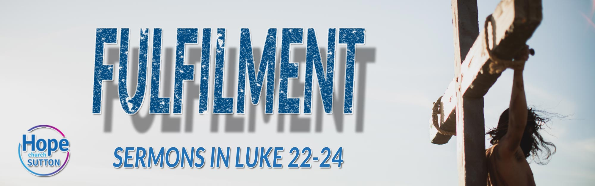 Fulfilment-Luke-22-24---Web-Ba